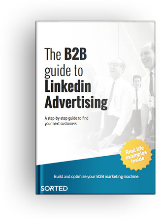 The B2b Guide To Linkedin Advertising Ebook Sorted Co